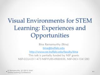 Visual Environments for STEM Learning: Experiences and  Opportunities