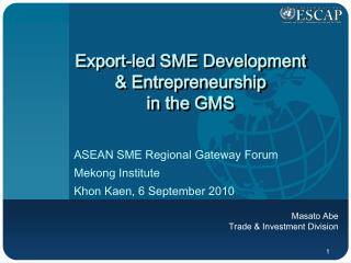 Export-led SME Development & Entrepreneurship in the GMS