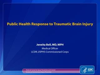 Public Health Response to Traumatic Brain Injury