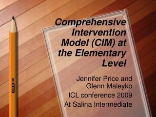Comprehensive Intervention Model (CIM) at the Elementary Level