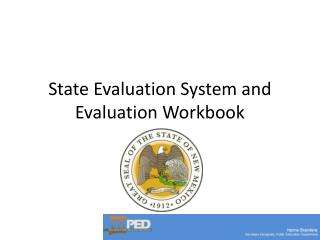 State Evaluation System and Evaluation Workbook