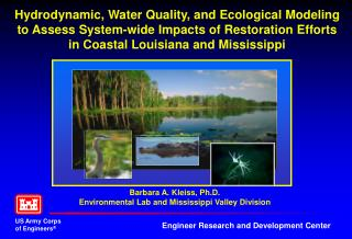 Barbara A. Kleiss, Ph.D. Environmental Lab and Mississippi Valley Division