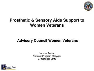 Prosthetic  Sensory Aids Support to Women Veterans    Advisory Council Women Veterans