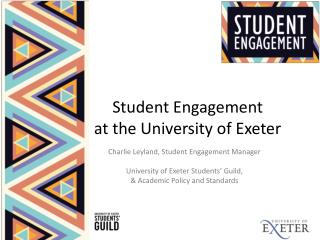 Student Engagement at the University of Exeter