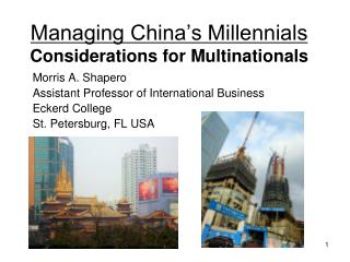 Managing China's Millennials  Considerations for Multinationals