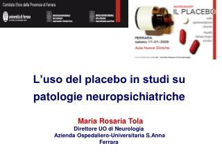 L'uso del placebo in studi su patologie neuropsichiatriche
