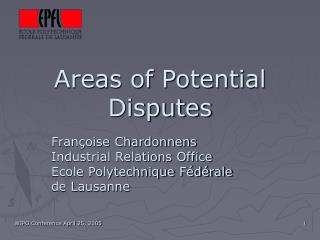 Areas of Potential Disputes