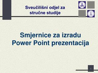 Smjernice za izradu Power Point prezentacija
