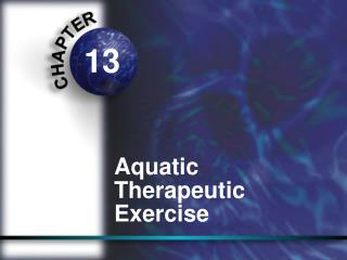 Aquatic Therapeutic Exercise