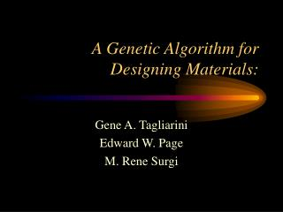 A Genetic Algorithm for Designing Materials:
