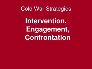 Cold War Strategies