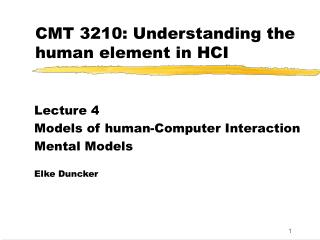 CMT 3210: Understanding the human element in HCI