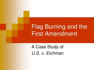 Flag Burning and the First Amendment