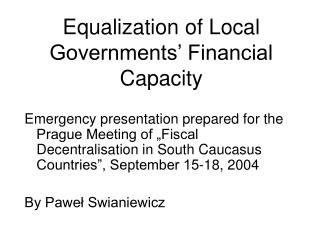 Equalization of Local Governments' Financial Capacity