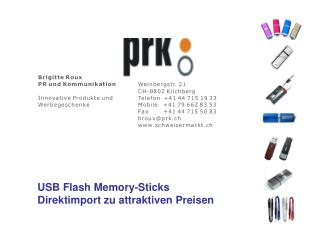 USB Flash Memory-Sticks    Direktimport zu attraktiven Preisen