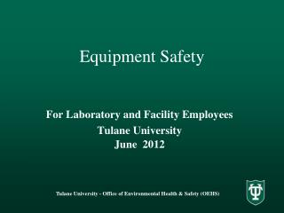 Equipment Safety