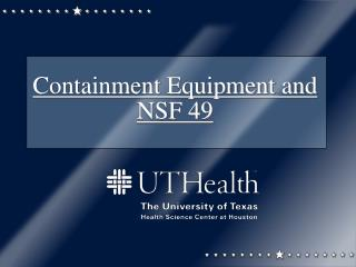 Containment Equipment and NSF 49