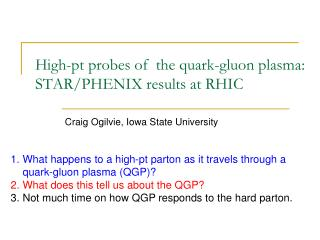 High-pt probes of  the quark-gluon plasma: STAR/PHENIX results at RHIC