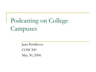 Podcasting on College Campuses