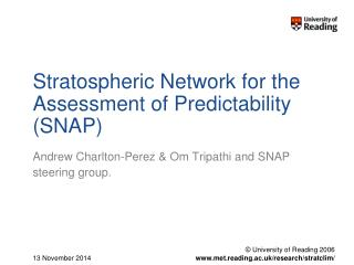 Stratospheric Network for the Assessment of Predictability (SNAP)