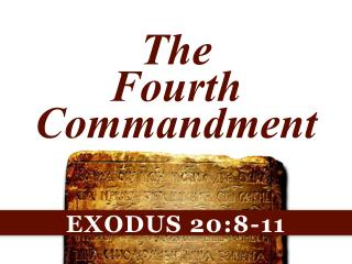 The Fourth Commandment