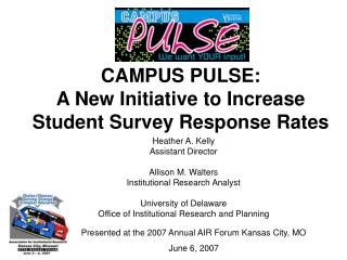 CAMPUS PULSE: A New Initiative to Increase Student Survey Response Rates