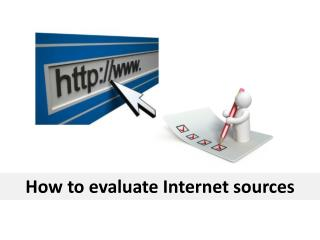 How to evaluate Internet sources