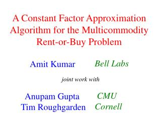 A Constant Factor Approximation Algorithm for the Multicommodity Rent-or-Buy Problem