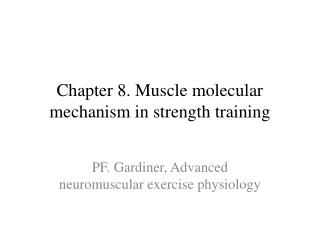Chapter 8. Muscle molecular mechanism in strength training
