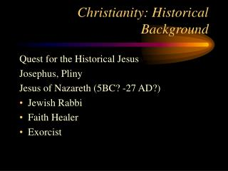 Christianity: Historical Background