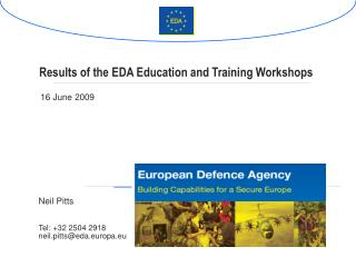 Results of the EDA Education and Training Workshops