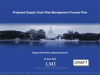 Proposed Supply Chain Risk Management Process Flow