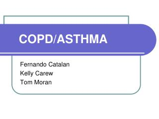 COPD/ASTHMA