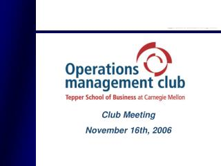 Club Meeting November 16th, 2006