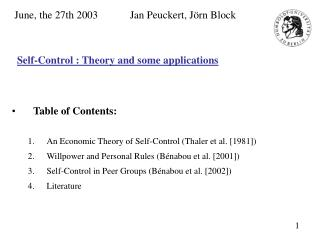 Self-Control : Theory and some applications