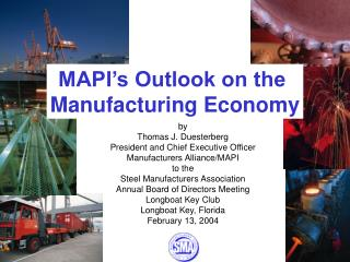 MAPI's Outlook on the  Manufacturing Economy