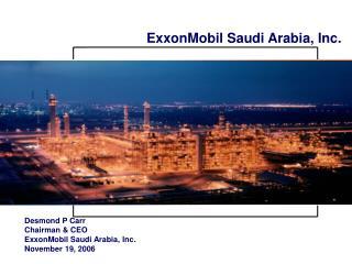 ExxonMobil Saudi Arabia, Inc.