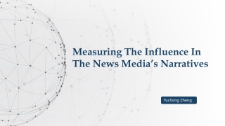 Measuring The Influence In The News Media's Narratives