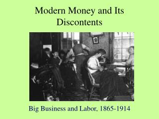 Modern Money and Its Discontents