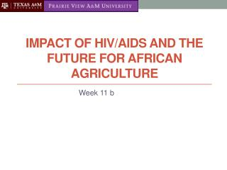 Impact of HIV/Aids and the future for African Agriculture