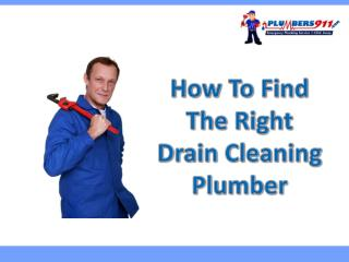 How To Find The Right Drain Cleaning Plumber