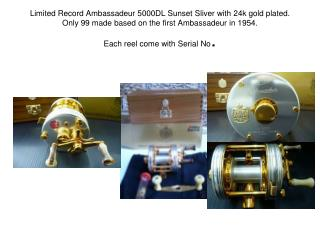 Limited Record Ambassadeur 5000DL Sunset Sliver with 24k gold plated. Only 99 made based on the first Ambassadeur in 195