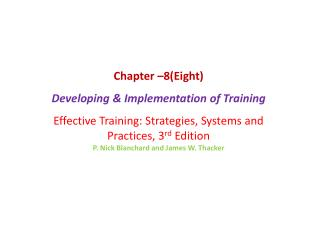 Chapter –8(Eight) Developing & Implementation of Training