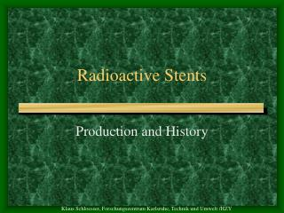 Radioactive Stents