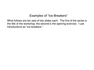 "Examples of ""Ice-Breakers"""