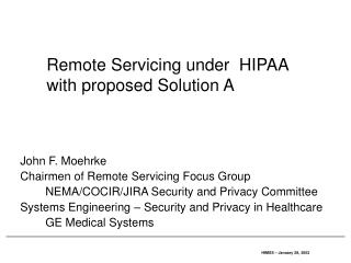 Remote Servicing under  HIPAA with proposed Solution A