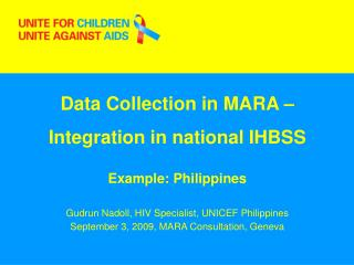 Data Collection in MARA –  Integration in national IHBSS Example: Philippines