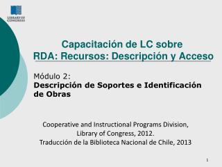Capacitación de LC sobre   RDA: Recursos: Descripción y Acceso
