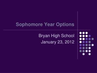 Sophomore Year Options