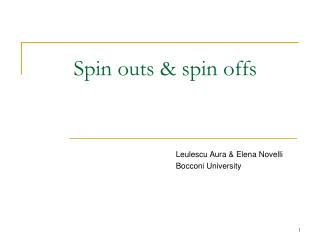Spin outs & spin offs